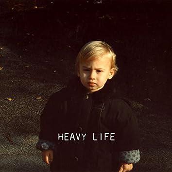Heavy Life