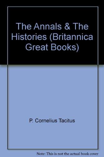 The Annals & The Histories (Britannica Great Books)