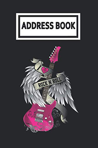 Address Book: I Love Rock And Roll Guitar Angel Wings Guitarist Player Telephone & Contact Address Book with Alphabetical Tabs. Small Size 6x9 Organizer and Notes with A-Z Index for Women Men