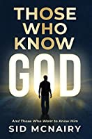 Those Who Know God