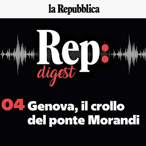 Genova, il crollo del ponte Morandi copertina