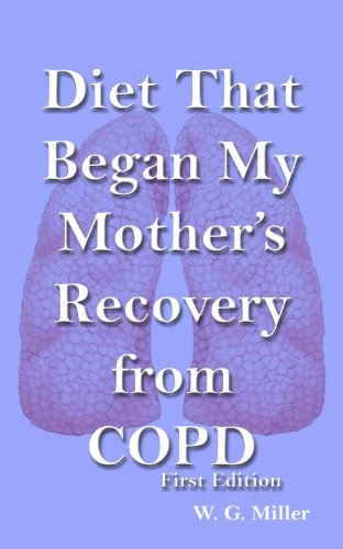 Diet That Began My Mother's Recovery from COPD