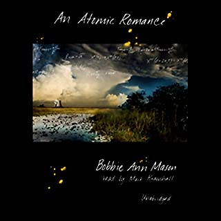An Atomic Romance                   By:                                                                                                                                 Bobbie Ann Mason                               Narrated by:                                                                                                                                 Mark Bramhall                      Length: 7 hrs and 41 mins     14 ratings     Overall 2.8