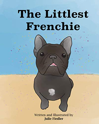 The Littlest Frenchie