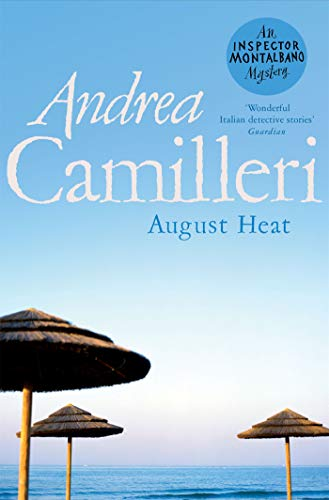 August Heat (The Inspector Montalbano Mysteries Book 10) (English Edition)