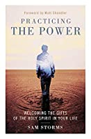 Practicing the Power: Welcoming the Gifts of the Holy Spirit in Your Life