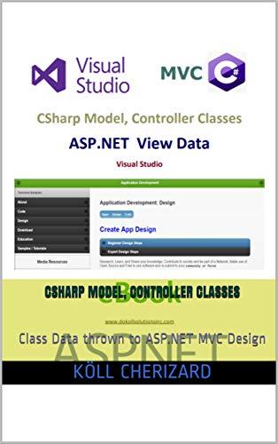 CSharp Model, Controller Classes: Class Data thrown to ASP.NET MVC Design (English Edition)