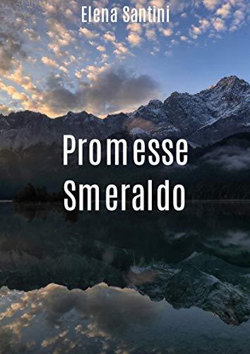 Promesse Smeraldo (Italian Edition)