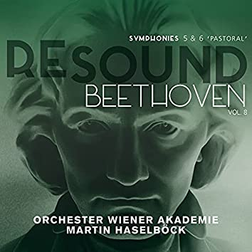 """Beethoven: Symphonies 5 & 6 """"Pastoral"""" (Resound Collection, Vol. 8)"""