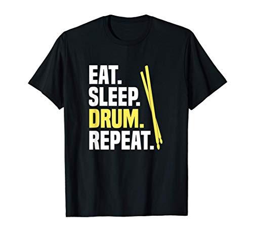 Eat Sleep Drum Repeat Tamburi Batteria Batterista Maglietta