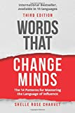 Words That Change Minds: The 14 Patterns for Mastering the