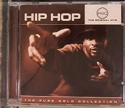 Hip Hop; 100% Original Artists & Recordings, Pure Gold Hits