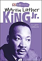 DK Life Stories: Martin Luther King Jr.