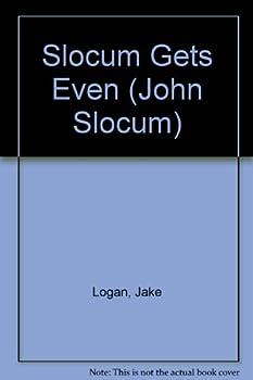 Slocum Gets Even - Book #60 of the Slocum