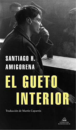 El gueto interior (Literatura Random House)