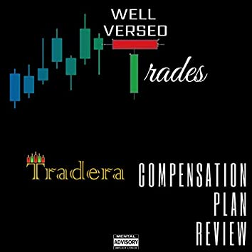 Well Versed Trades (Tradera Compensation Plan Review)