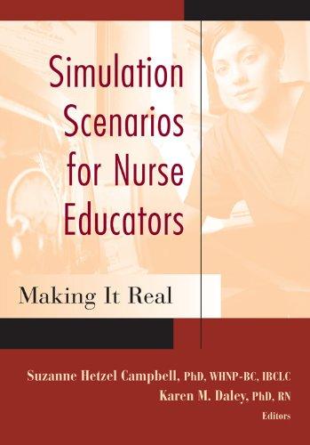 41yW29 HFYL - Simulation Scenarios for Nurse Educators: Making it Real (Campbell, Simulation Scenarios for Nursing
