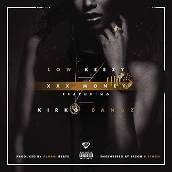 Xxx Money (feat. Kirko Bangz)