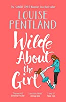 Wilde About The Girl: 'Hilariously funny with depth and emotion, delightful' Heat (Robin Wilde)