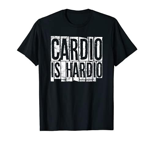 Cardio Is Hardio - Camiseta de regalo Camiseta