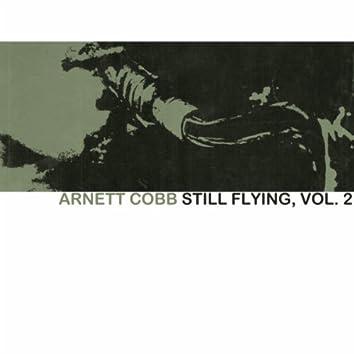 Still Flying, Vol. 2