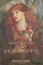 Hidden History of the Grail Queens