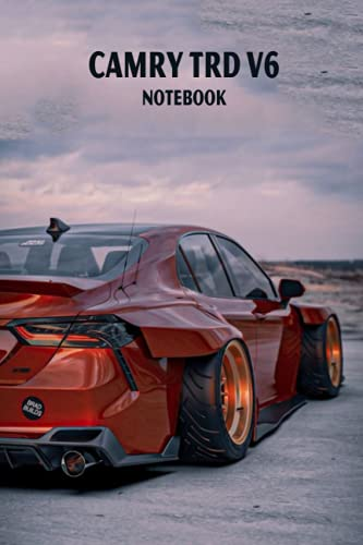 Camry TRD V6 Notebook: Notebook|Journal| Diary/ Lined - Size 6x9 Inches 100 Pages