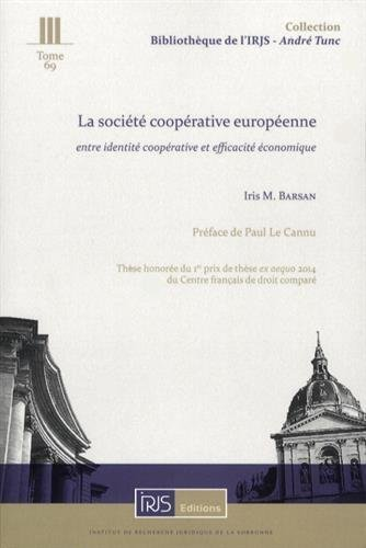 La société coopérative européenne : entre identité coopérative et efficacité économique
