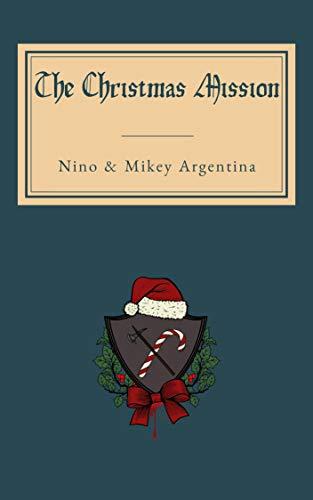 The Christmas Mission (English Edition)