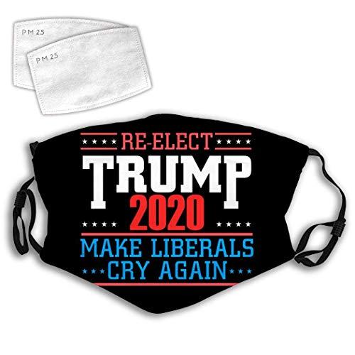 Mundschutz Trump Lassen Sie die Liberalen Wieder weinen Verstellbarer Anti-Staub-Gesichtsschutz Mundschutz Schal Halloween Radfahren Camping Erwachsene Jungen Mädchen Weiß