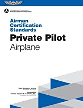 Private Pilot Airman Certification Standards - Airplane: FAA-S-ACS-6A, for Airplane Single- and Multi-Engine Land and Sea (Airman Certification Standards Series)