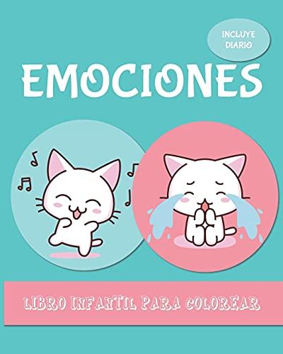 EMOCIONES. Libro infantil para colorear.: Enseña a identificar emociones y sentimientos. Inteligencia emocional para niños y adolescentes. Gatitos. Cat lover.