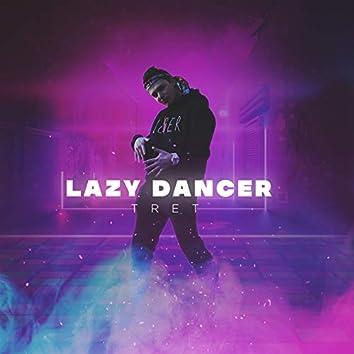 Lazy Dancer