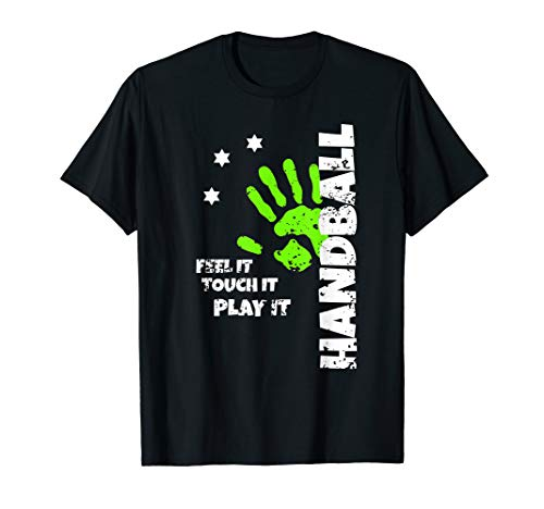 Handball Feel It Touch It Play It Handballer Spruch Männer T-Shirt