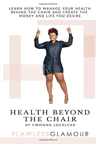 Health Beyond the Chair: Flawless Glamour