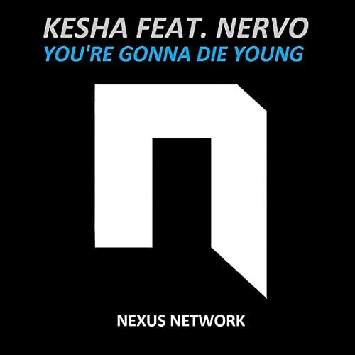 Kesha feat. Nervo
