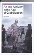 Best art and activism in the age of globalization Reviews