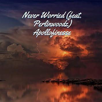 Never Worried (feat. Perlinwoodz)