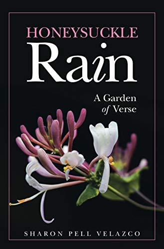 Honeysuckle Rain: A Garden of Verse (English Edition)