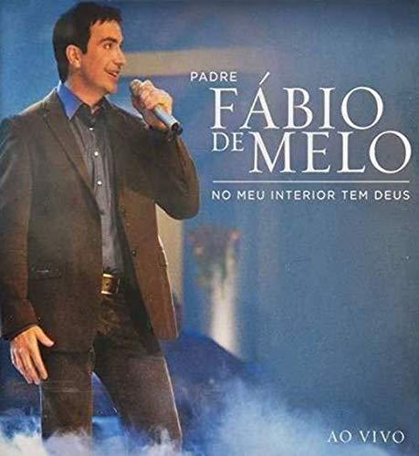 Padre Fábio De Melo - No Meu Interior Tem Deus (Ao Vivo) [CD]