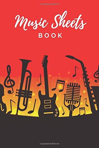 Music Sheets Book: Music Sheets |  Piano Sheet Music | Violin Sheet Music | Keyboard Music Sheets Book For Musicians And Music Artists
