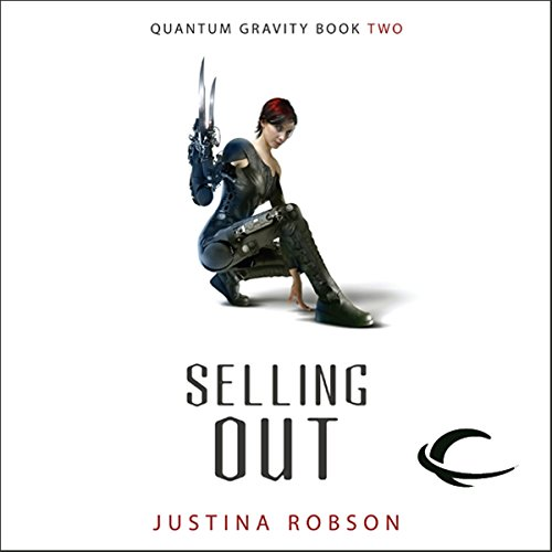 Selling Out     Quantum Gravity, Book 2              By:                                                                                                                                 Justina Robson                               Narrated by:                                                                                                                                 Khristine Hvam                      Length: 13 hrs and 31 mins     105 ratings     Overall 4.2