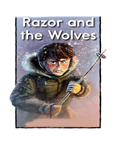 Razor and the Wolves: kids books ages 3-5 (English Edition)