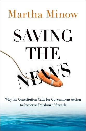 Saving the News: Why the Constitution Calls for Government Action to Preserve Freedom of Speech (INALIENABLE RIGHTS) download ebooks PDF Books