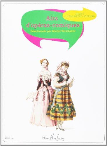 Airs d'opéras comiques mezzo et piano (et duos mezzo soprano)