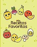 Mis Recetas Favoritas: Cuaderno de recetas, Libro de recetas mis platos, Libro de recetas en blanco para anotar hasta 100 recetas y notas - cubierta de frutas