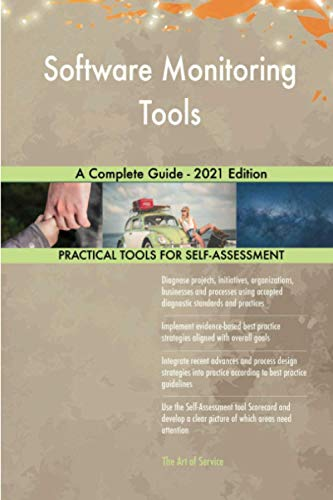 Software Monitoring Tools A Complete Guide - 2021 Edition
