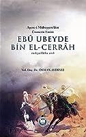 Ebu Ubeyde Bin ElCerrah (r.a.)