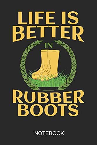 Life Is Better In Rubber Boots Notebook: A5 (6x9 in) Notizbuch I 110 Seiten I Punktraster I  Landwirt Journal für Bauern und Bäuerinnen