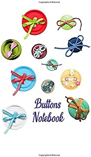 Buttons Notebook: 120 lined paged journal to write in. 6 x 9 inches in size.